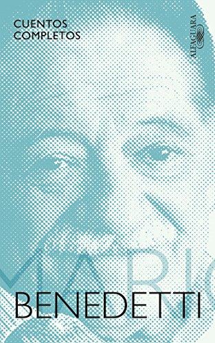 Cuentos completos Benedetti / Complete Stories by Benedetti (Cuentos Completos / Complete Stories) (Spanish Edition) [Mario Benedetti] (Tapa Blanda)