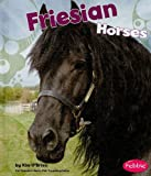 Friesian Horses, Kim O'Brien, 1429633042