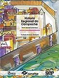 img - for Historia regional de Campeche / Regional History of Campeche: Perfil Socioeconomico/ Socioeconomic Profile (Modelo Academico/ Academic Model) (Spanish Edition) book / textbook / text book
