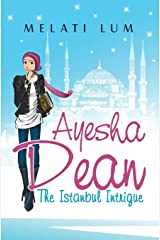 Ayesha Dean - The Istanbul Intrigue Paperback