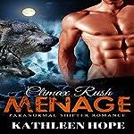 Menage: Climax Rush | Kathleen Hope