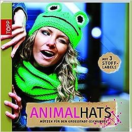 Animal Hats Mützen Für Den Großstadtdschungel Amazonde Lydia