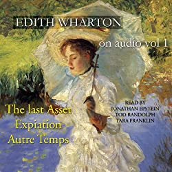 Edith Wharton on Audio, Vol. 1
