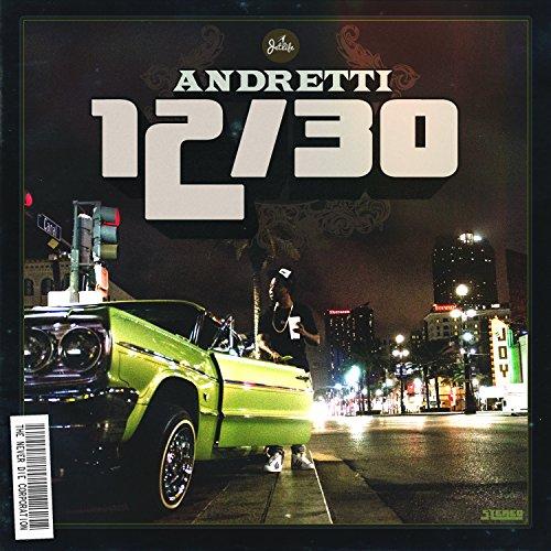 Andretti 12/30 [Explicit]