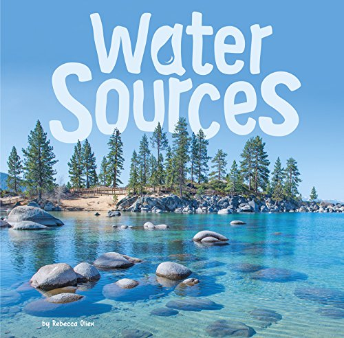 First Facts: Water Sources in Our World