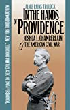 In the Hands of Providence: Joshua L. Chamberlain