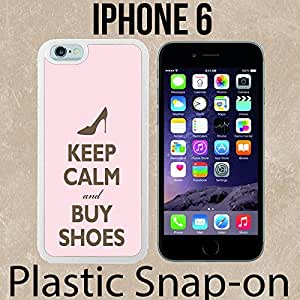 Brand New Keep calm and buy shoes Custom made Case/Cover/skin FOR iPhone 6 -White- Plastic Snap On Case ( Ship From CA) by mcsharks