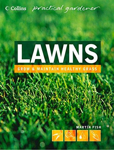 Lawns (Collins Practical Gardener)