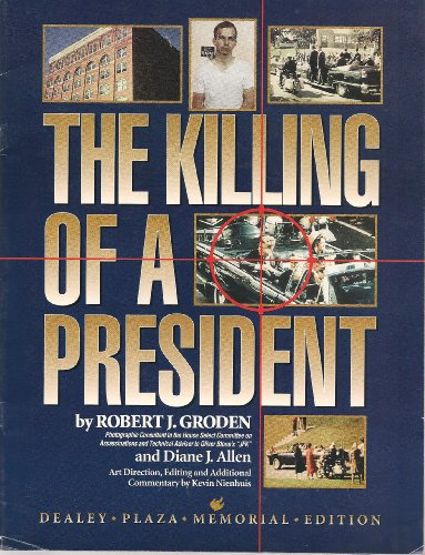 The Killing of a President: Dealey Plaza Memorial Edition Magazine