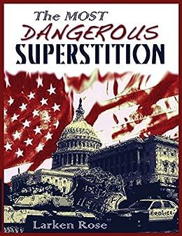 The Most Dangerous Superstition by [Rose, Larken]
