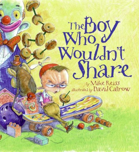 Read Online The Boy Who Wouldn't Share pdf epub