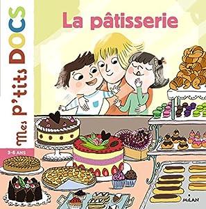 """Afficher """"La pâtisserie"""""""