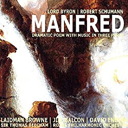 Manfred: Dramatic Poem with Music in Three Parts