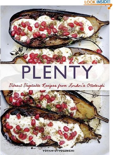 Plenty: Vibrant Recipes from London's Ottolenghi by Yotam Ottolenghi and Jonathan Lovekin (Mar 23, 2011)