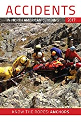 Descriptions and in-depth analysis of rock climbing and mountaineering accidents. Learn from the mistakes of others, so you'll be a safer climber.• Beginners and expert climbers alike rely on the stories and analysis in Accidents to learn to ...