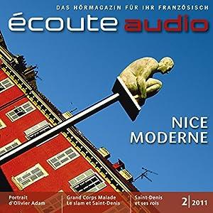 Écoute Audio - Nice moderne. 2/2011. Französisch lernen Audio - Nizza Audiobook