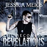 Revelations: The Becoming, Book 3