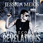 Revelations: The Becoming, Book 3 | Jessica Meigs
