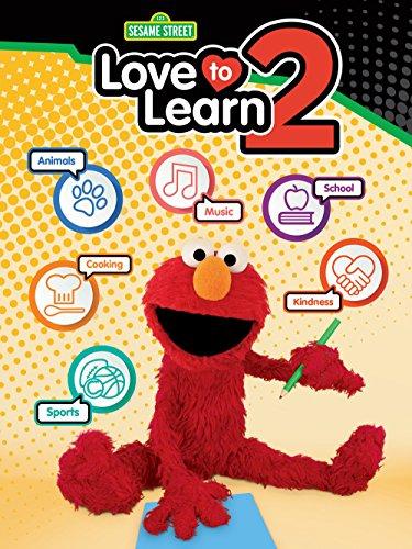Sesame Street: Love to Learn (Sesame Workshop Sesame Street)