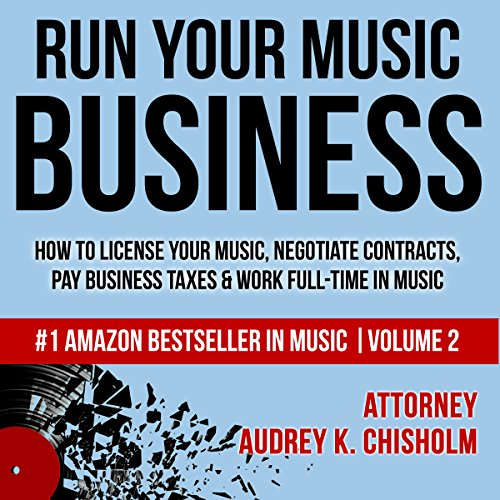 Pdf Business Run Your Music Business: How to License Your Music, Negotiate Contracts, Pay Business Taxes & Work Full-Time in Music