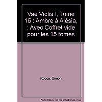 VAE VICTIS COFFRET T15 + CALE POUR T01 À T14