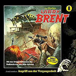 Angriff aus der Vergangenheit (Larry-Brent-Hörbuch 8)