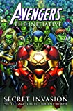 Avengers: The Initiative Volume 3 - Secret Invasion Premiere HC