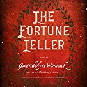 The Fortune Teller Audiobook by Gwendolyn Womack Narrated by Lisa Flanagan, Robin Miles