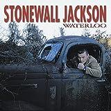 Waterloo by Stonewall Jackson (2004-10-05)