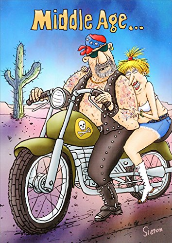 Middle Age Bikers Funny Birthday Card -