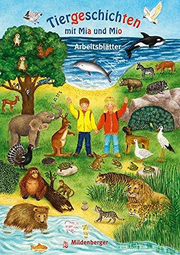 Tiergeschichten mit Mia und Mio: Arbeitsblätter (Kopiervorlagen) - abgestimmt auf die Silbenfibel®