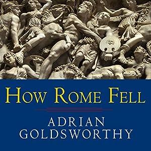 How Rome Fell Audiobook
