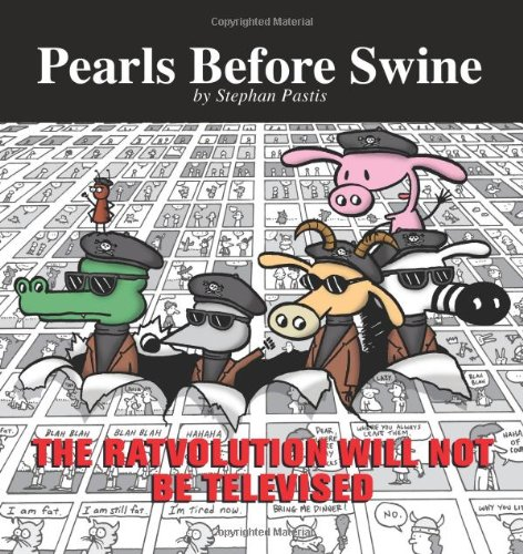 Download The Ratvolution Will Not Be Televised: A Pearls Before Swine Collection PDF