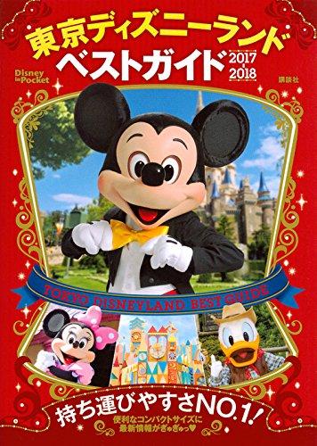 Tokyo Disneyland best guide 2017-2018 (Disney in Pocket) pdf epub