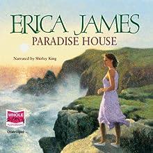 Paradise House   Livre audio Auteur(s) : Erica James Narrateur(s) : Shirley King