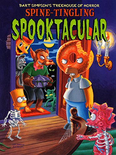 Bart Simpson's Treehouse of Horror Spine-Tingling Spooktacular pdf