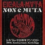 CICALA-MVTA NON E MUTA(remaster)(2CD)