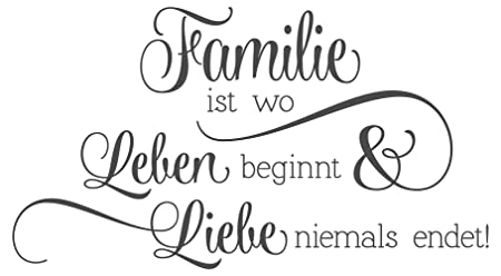 Dekodino Wandtattoo Spruch Familie Ist Wo Leben Beginnt Und Liebe