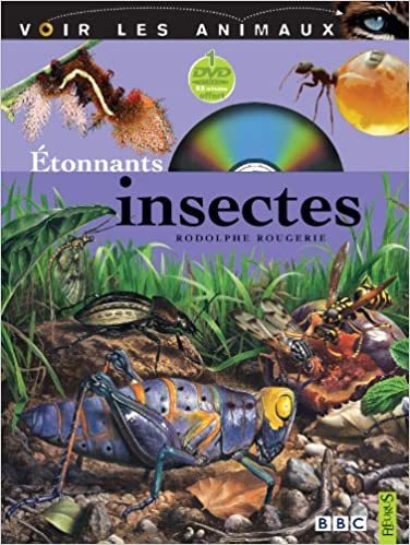 Télécharger en ligne Etonnants insectes pdf ebook