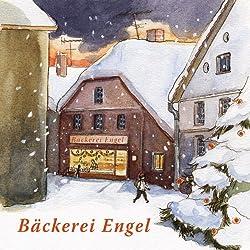 Bäckerei Engel und andere Weihnachtswunder