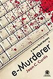 e-Murderer: A Jenna Scali Mystery