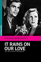 It Rains On Our Love