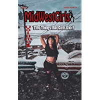 MidWestGirls, Volume 1: The Things that Girls Do! (English Edition)
