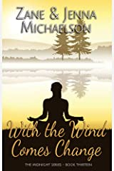 With the Wind Comes Change - A Short Story (The Midnight Series Book 13) Kindle Edition