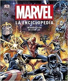Book's Cover of Marvel. La enciclopedia: Prólogo de Stan Lee (Español) Tapa dura – 9 octubre 2019