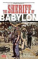 Sheriff of Babylon Vol. 1: Bang. Bang. Bang.