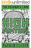 High Fantasy: (Book Three) (Sci-Fi LitRPG Series) (The Feedback Loop 3)
