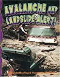 Avalanche and Landslide Alert!, Vanessa Walker and Amanda Bishop, 0778715760