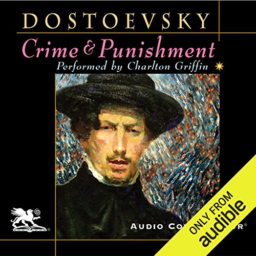 Crime and Punishment (Audio Connoisseur Edition) by Audio Connoisseur