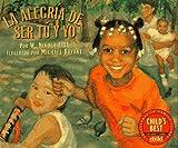 La Alegria de Ser Tu y Yo (Spanish Edition)